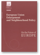 European Union Enlargement and Neighbourhood Policy