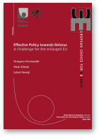 Gromadzki Grzegorz, Silitski Vitali, Veselý Luboš, Effective Policy towards Belarus