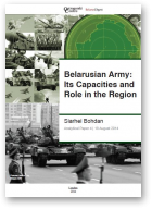 Bohdan Siarhei, Belarusian Army: Its Capacities and Role in the Region