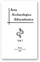 Acta archaeologica Albaruthenica, Vol. I