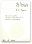 Gromadzki Grzegorz et al., Overcoming Alienation, Policy Papers 1