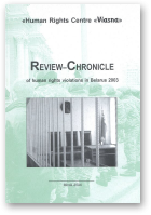 Review-Chronicle of Human Rights Violations in Belarus in 2003
