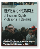 Review-Chronicle of Human Rights Violations in Belarus in 2009