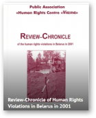 Review-Chronicle of the human rights violations in Belarus in 2001