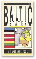 The Baltic States a Reference Book